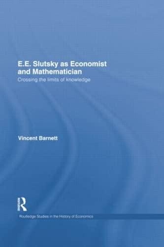 E.e. Slutsky As Economist and Mathematician: Barnett, Vincent