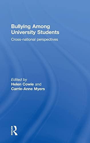 9781138809253: Bullying Among University Students: Cross-national perspectives