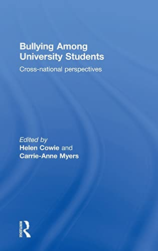 9781138809253: Bullying Among University Students: Cross-national perspectives