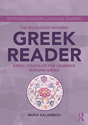The Routledge Modern Greek Reader: Greek Folktales: Maria Kaliambou