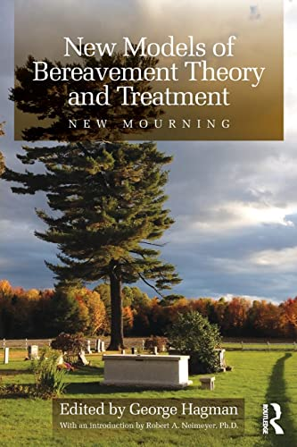 New Models of Bereavement Theory and Treatment
