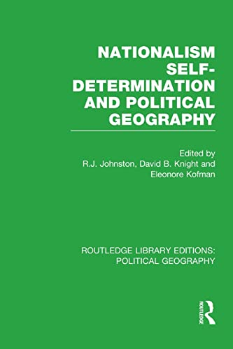9781138809871: Nationalism, Self-Determination and Political Geography (Routledge Library Editions: Political Geography)