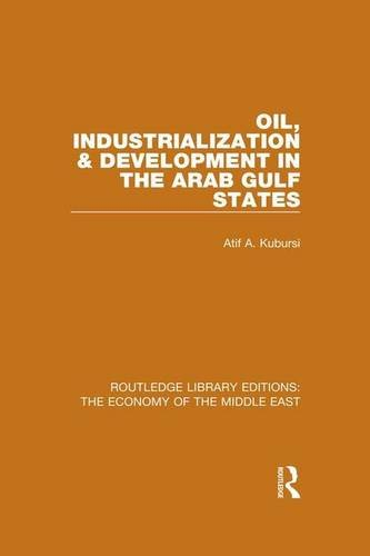 Routledge Library Editions: The Economy of the Middle East: Oil, Industrialization & ...