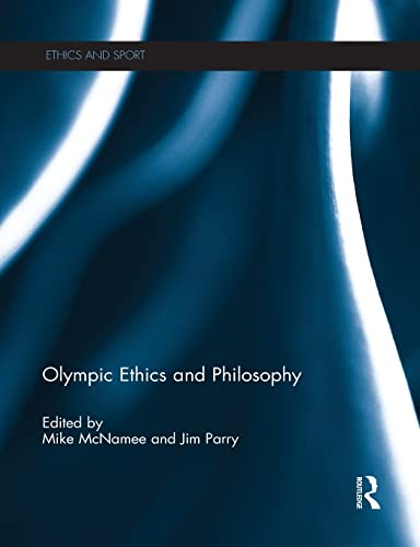9781138810457: Olympic Ethics and Philosophy (Ethics and Sport)