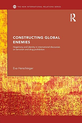 9781138811430: Constructing Global Enemies (New International Relations)