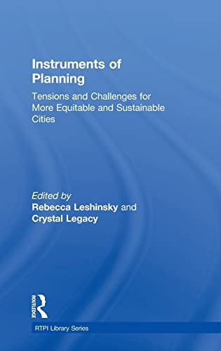 9781138812048: Instruments of Planning: Tensions and challenges for more equitable and sustainable cities (RTPI Library Series)