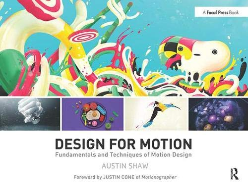 9781138812093: Design for Motion: Fundamentals and Techniques of Motion Design