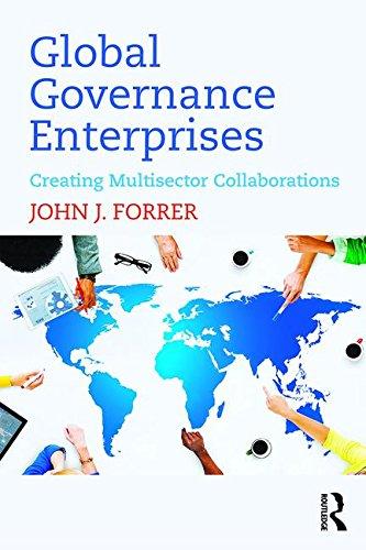 9781138812178: Global Governance Enterprises: Creating Multisector Collaborations