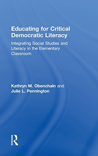 Educating for Critical Democratic Literacy: Integrating Social Studies and Literacy in the ...