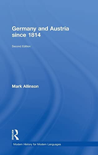 9781138813786: Germany and Austria since 1814 (Modern History for Modern Languages)