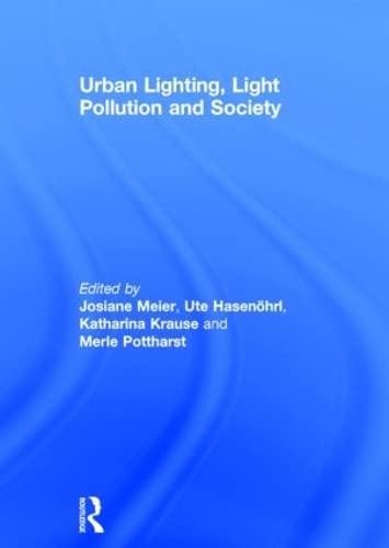 9781138813960: Urban Lighting, Light Pollution and Society