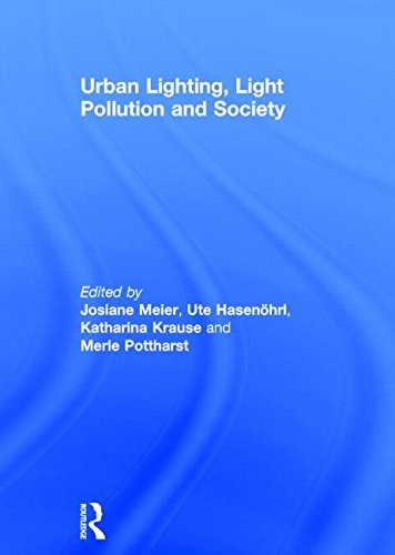 Urban Lighting, Light Pollution and Society: Routledge