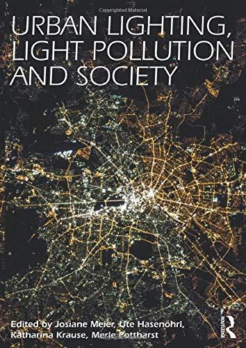 9781138813977: Urban Lighting, Light Pollution and Society