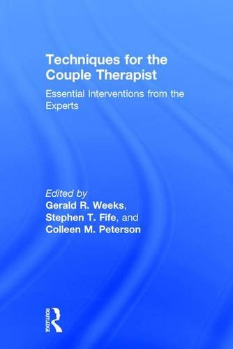 9781138814608: Techniques for the Couple Therapist: Essential Interventions from the Experts