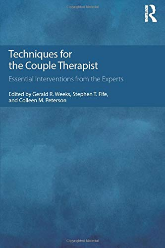 9781138814615: Techniques for the Couple Therapist: Essential Interventions from the Experts
