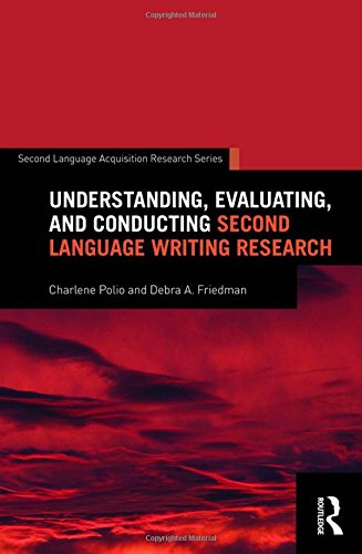 9781138814677: Understanding, Evaluating, and Conducting Second Language Writing Research (Second Language Acquisition Research Series)