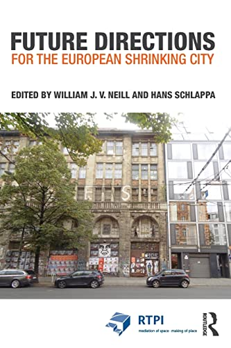 9781138814707: Future Directions for the European Shrinking City (RTPI Library Series)
