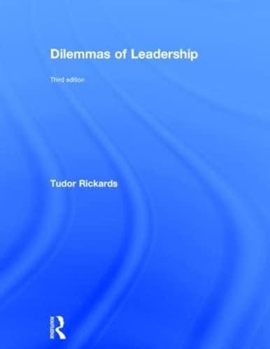 Dilemmas of Leadership: Rickards, Tudor