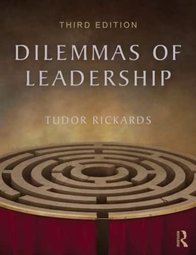 9781138814745: Dilemmas of Leadership