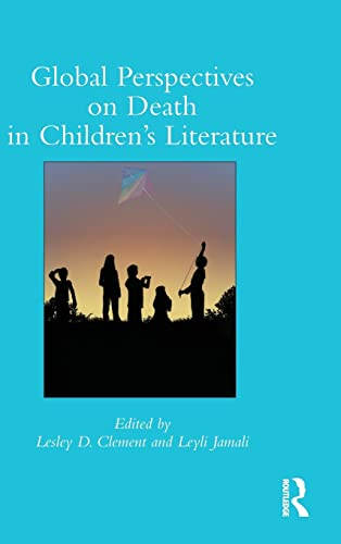 Global Perspectives on Death in Children's Literature (Children's Literature and Culture)