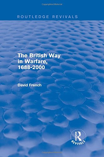 9781138815438: The British Way in Warfare 1688 - 2000 (Routledge Revivals)