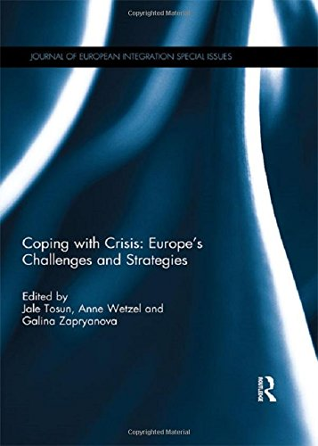 Coping with Crisis: Europe's Challenges and Strategies (Journal of European Integration ...