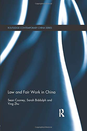 9781138815674: Law and Fair Work in China (Routledge Contemporary China)