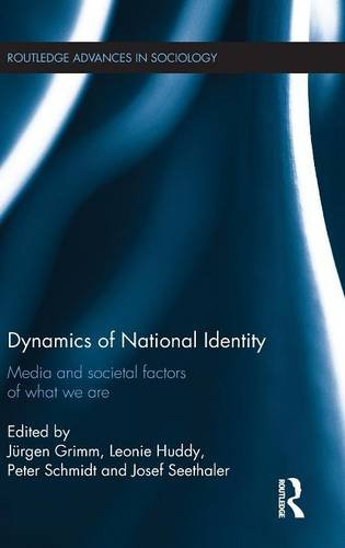 9781138816428: Dynamics of National Identity: Media and Societal Factors of What We Are (Routledge Advances in Sociology)