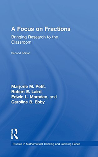 A Focus on Fractions: Bringing Research to the Classroom: Petit, Marjorie M.