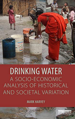 9781138816978: Drinking Water: A Socio-economic Analysis of Historical and Societal Variation