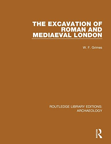 9781138817814: The Excavation of Roman and Mediaeval London