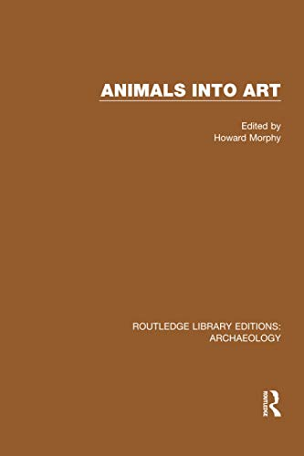 9781138818019: Animals into Art (Routledge Library Edition: Archaeology)