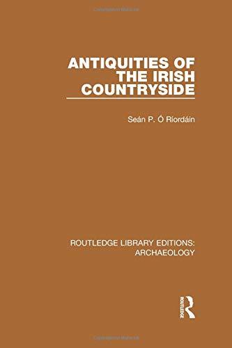 9781138818026: Antiquities of the Irish Countryside
