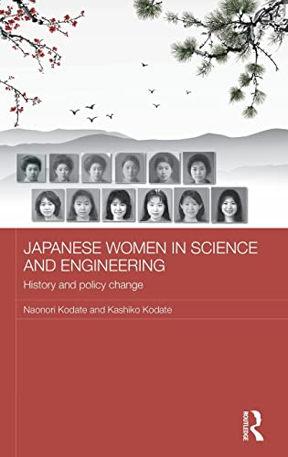 Japanese Women in Science and Engineering; History and Policy Change: KODATE, NAONORI; KODATE, ...