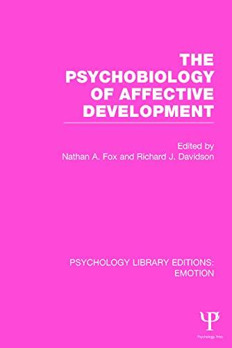9781138818224: The Psychobiology of Affective Development (Psychology Library Editions: Emotion)