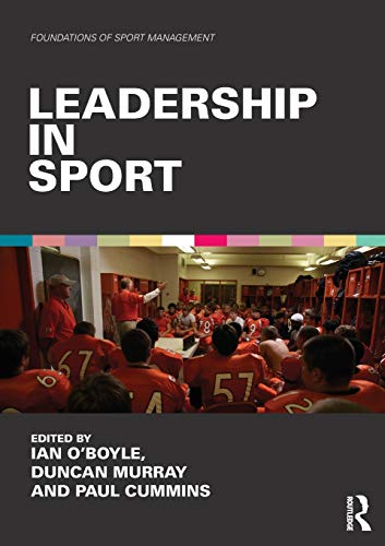 9781138818255: Leadership in Sport (Foundations of Sport Management)