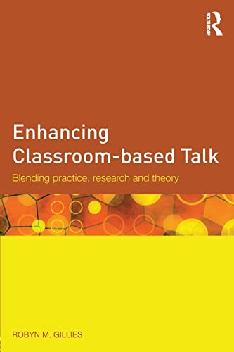 9781138818293: Enhancing Classroom-based Talk