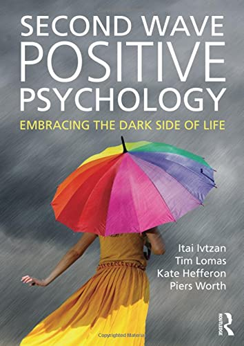 Second Wave Positive Psychology: Itai Ivtzan