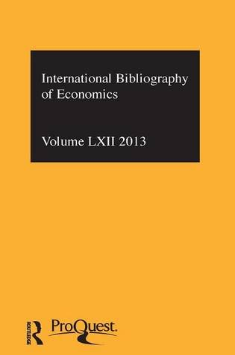 IBSS: Economics 2013: Volume 62: International Bibliography of the Social Sciences (Hardback)