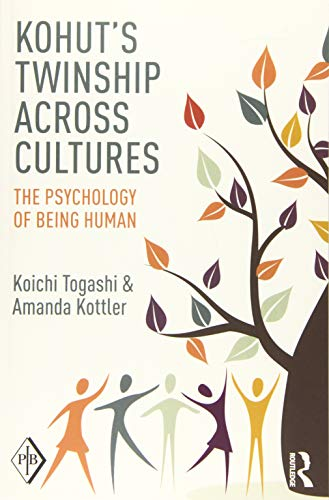 9781138819177: Kohut's Twinship Across Cultures: The Psychology of Being Human (Psychoanalytic Inquiry Book Series)