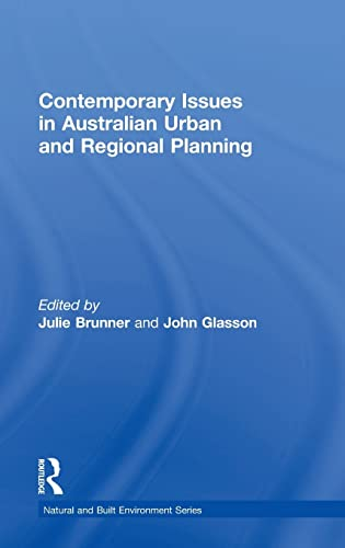 9781138819245: Contemporary Issues in Australian Urban and Regional Planning (Natural and Built Environment Series)