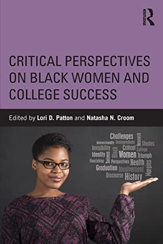 9781138819474: Critical Perspectives on Black Women and College Success