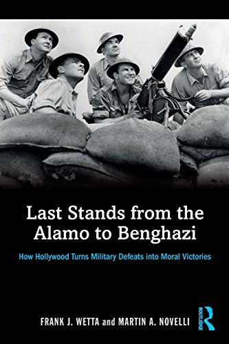 9781138819566: Last Stands from the Alamo to Benghazi