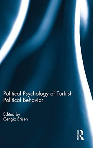 Political Psychology of Turkish Political Behavior: Routledge