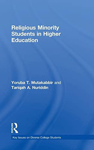 9781138820838: Religious Minority Students in Higher Education (Key Issues on Diverse College Students)