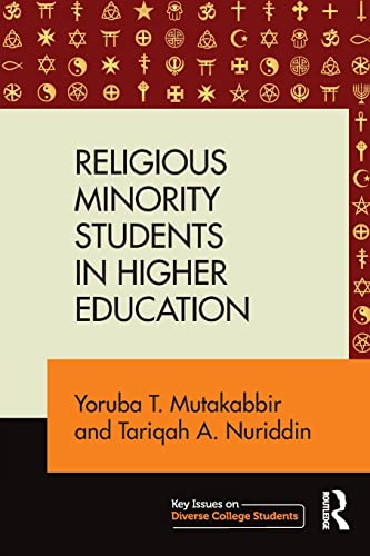 9781138820845: Religious Minority Students in Higher Education (Key Issues on Diverse College Students)