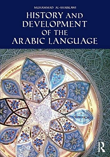 9781138821521: History and Development of the Arabic Language