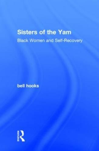 9781138821675: Sisters of the Yam: Black Women and Self-Recovery