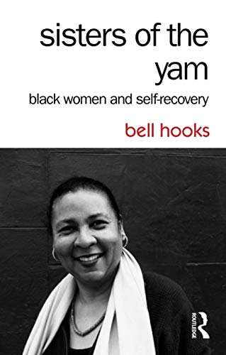 9781138821682: Sisters of the Yam: Black Women and Self-Recovery