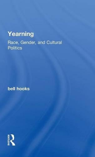 9781138821743: Yearning: Race, Gender, and Cultural Politics
